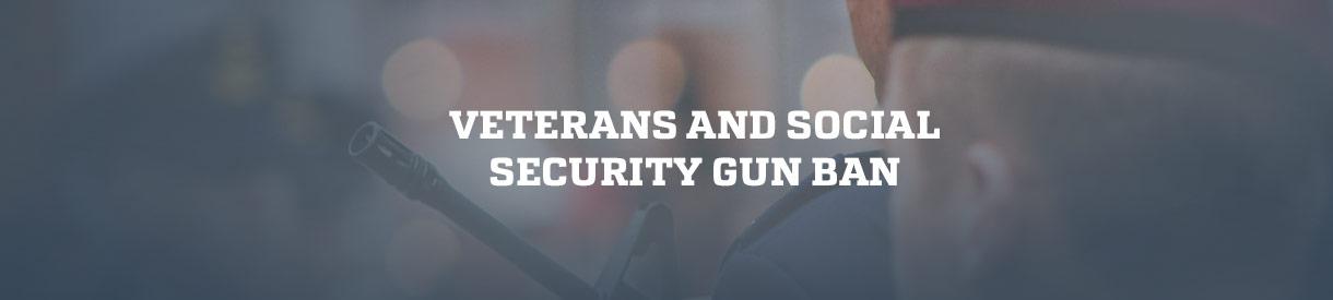 Veterans and Social Security Gun Ban